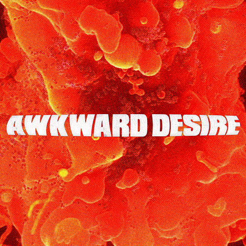 Awkward Desire (Edit) by Alan Fitzpatrick