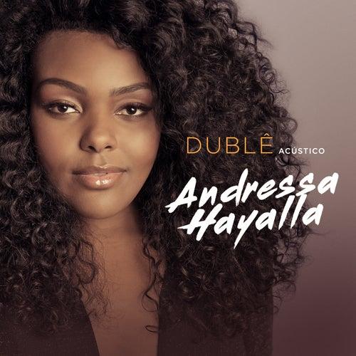 Dublê (acústico) by Andressa Hayalla