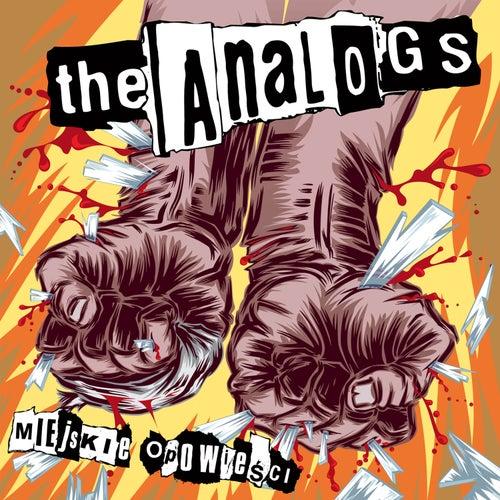 Miejskie Opowieści by The Analogs