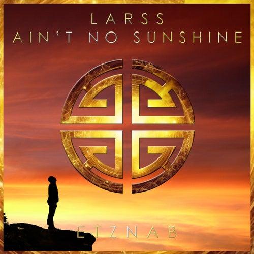 Ain't No Sunshine de Larss