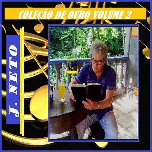 Coleção de Ouro, Vol. 2 de J. Neto