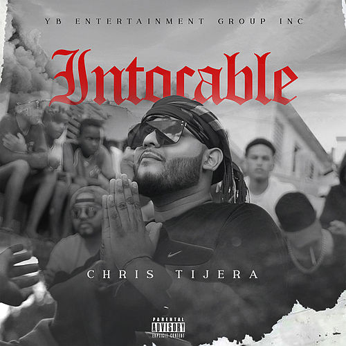 Intocable by Chris Tijera