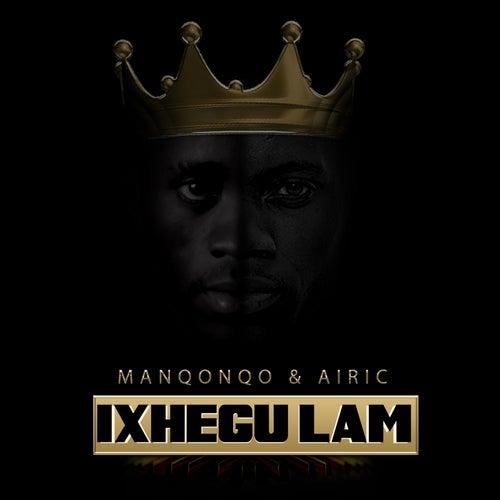 Ixhegu Lam by Manqonqo