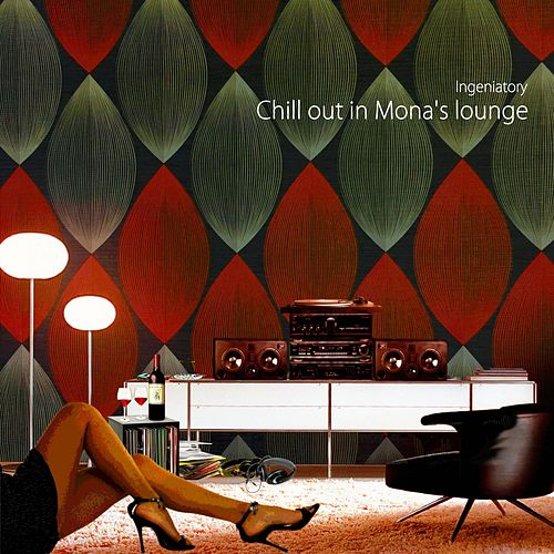 Chill out in Mona's Lounge von Ingeniatory