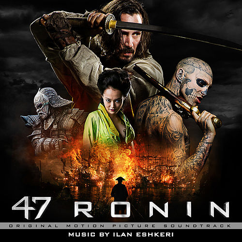 47 Ronin (Original Motion Picture Soundtrack) de Ilan Eshkeri
