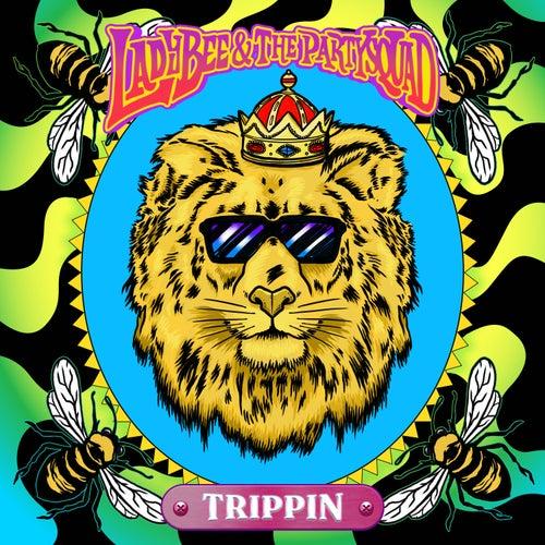 Trippin von Lady Bee