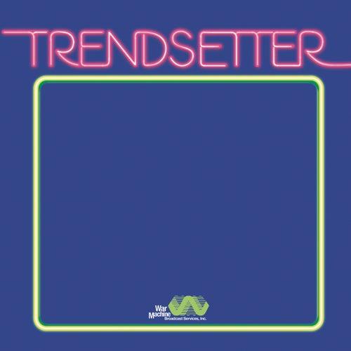 Trendsetter by Vanderslice