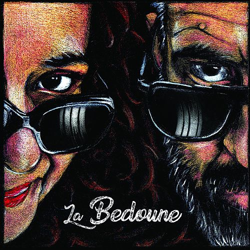 La Bedoune by La Bedoune