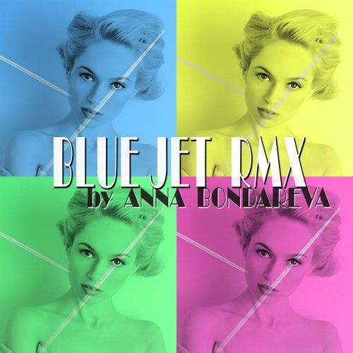 Blue Jet (Remixes 2020) von Anna Bondareva