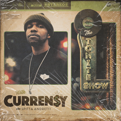 The Tonite Show With Curren$y (Deluxe Edition) by DJ.Fresh