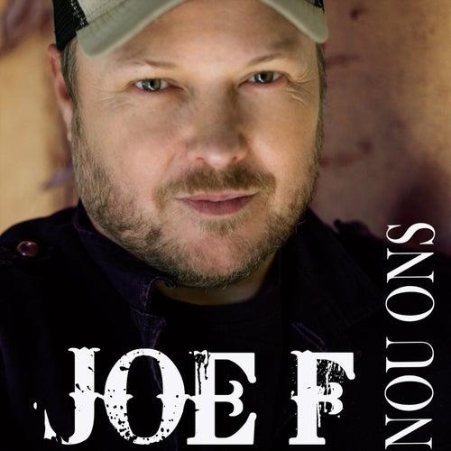 Nou Ons de Joe F