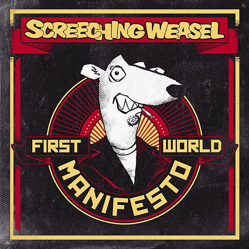 First World Manifesto de Screeching Weasel