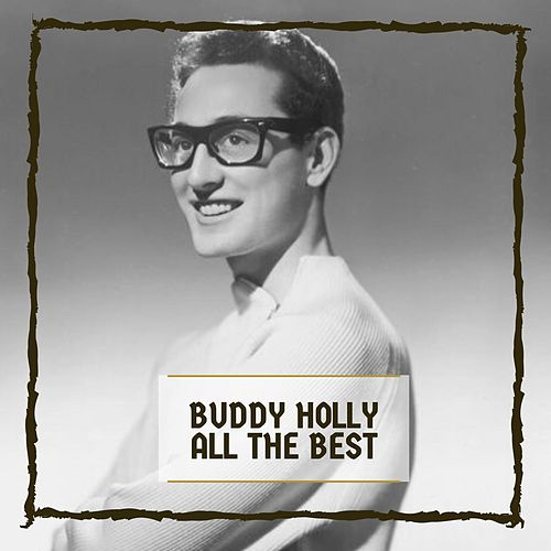All The Best by Buddy Holly