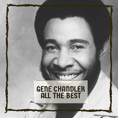 All The Best by Gene Chandler