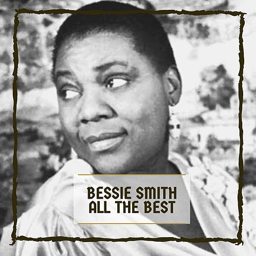 All The Best de Bessie Smith