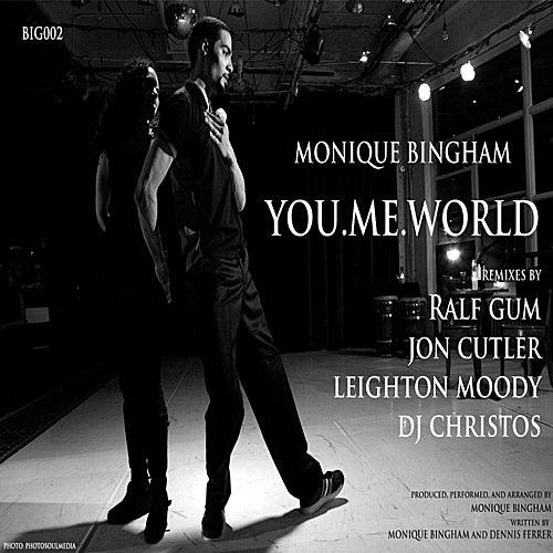 You.Me.World by Monique Bingham
