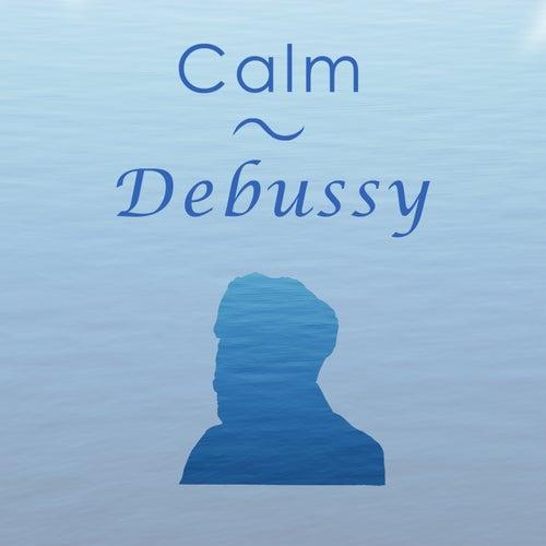 Calm Debussy de Claude Debussy
