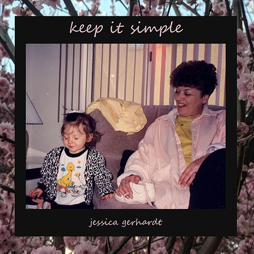 Keep It Simple di Jessica Gerhardt