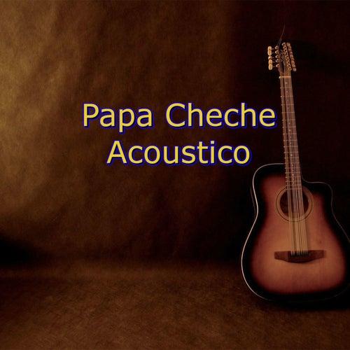 Papa Cheche Acoustico de Papa Cheche