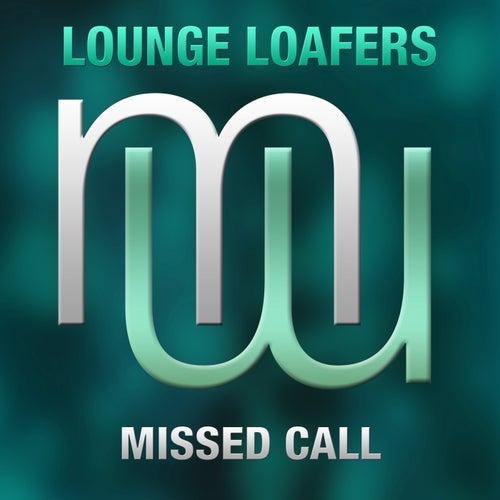 Missed Call (Radio Edit) de Lounge Loafers