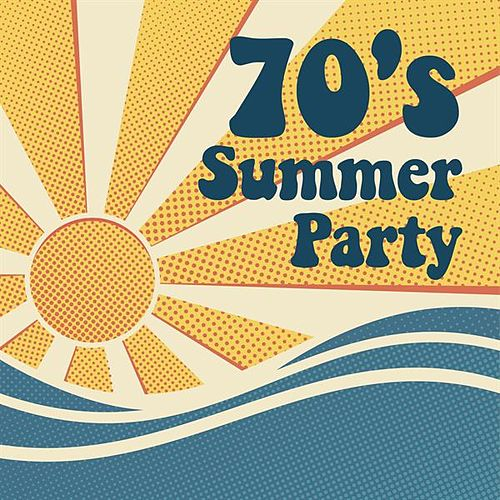70's Summer Party von Various Artists