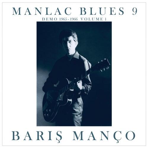 Manlac Blues 9, Volume 1 (Demo 1965 - 1966) von Barış Manço