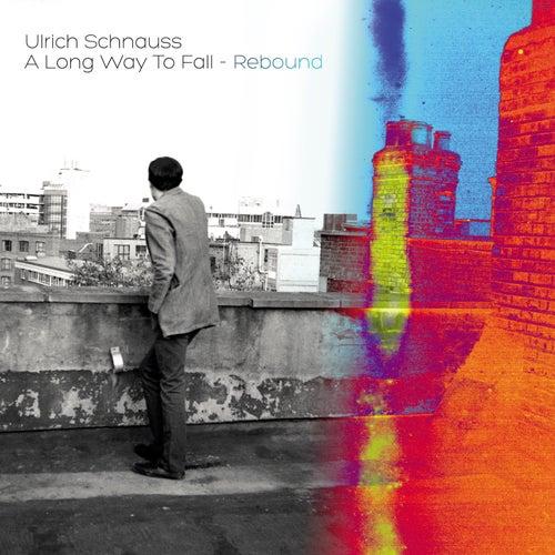 A Long Way To Fall - Rebound by Ulrich Schnauss