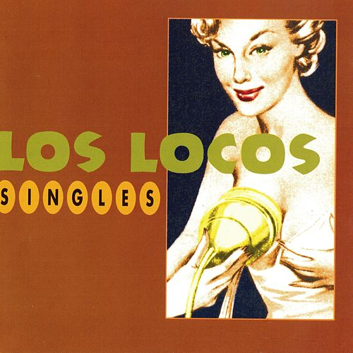 Singles by The Locos