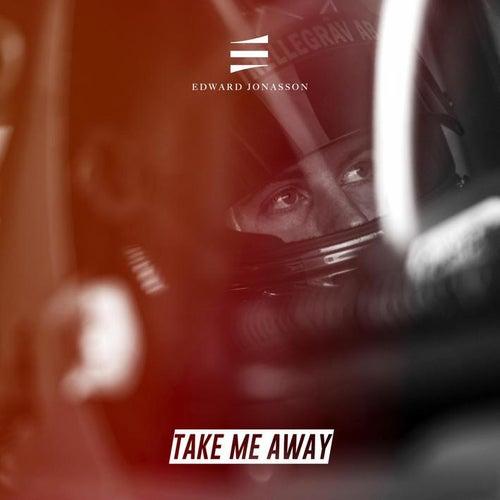Take Me Away de Edward Jonasson