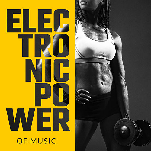 Electronic Power of Music - Positive Chillout Exercise Mix 2020 by Ibiza DJ Rockerz