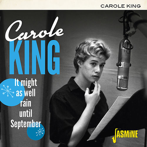 It Might as Well Rain Until September de Carole King