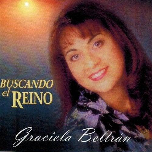 Buscando el Reino de Graciela Beltrán