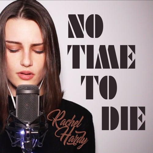 No Time to Die / Skyfall (Rachel Hardy Cover) de Rachel Hardy