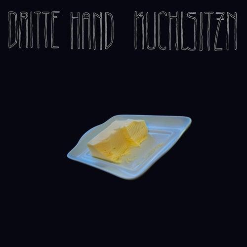 Kuchlsitzn by Dritte Hand