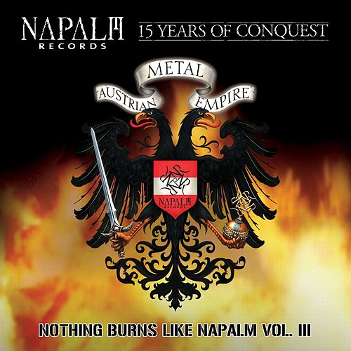 Nothing Burns Like Napalm Vol III by Various Artists