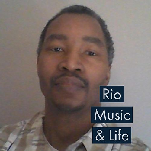 Music & Life by Rio