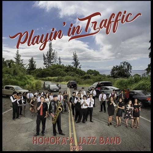 Playin' In Traffic by Honoka'a Jazz Band
