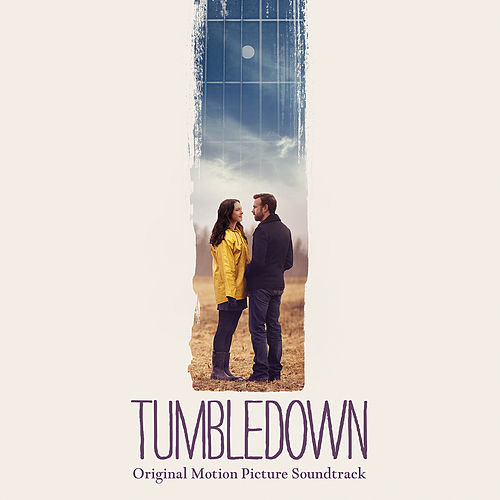 Tumbledown (Original Soundtrack Album) by Daniel Hart