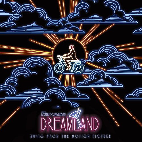 Dreamland (Original Soundtrack Album) by Various Artists