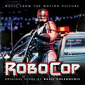 Robocop (Original Soundtrack) by Basil Poledouris