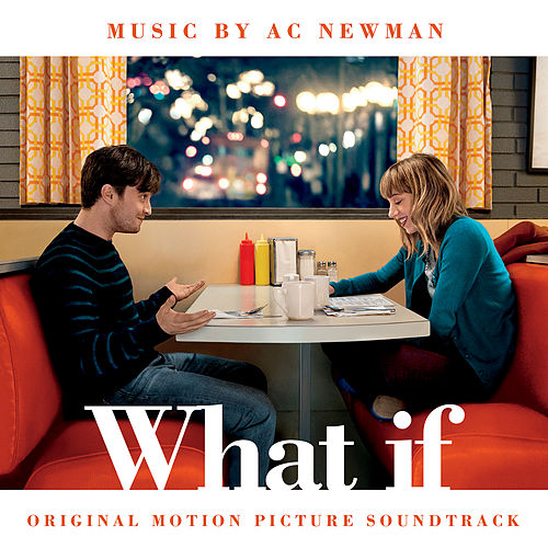 The F Word (What If) (Original Soundtrack Album) by A.C. Newman