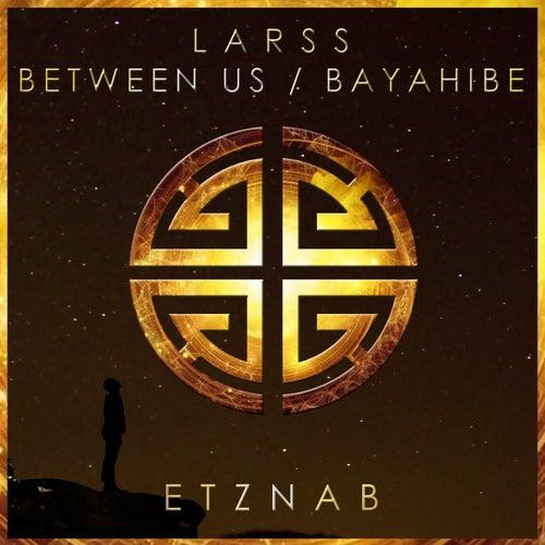Between Us / Bayahibe de Larss