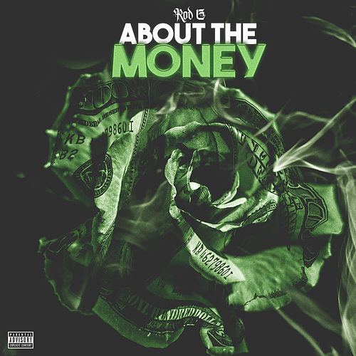About the Money von Rod G.