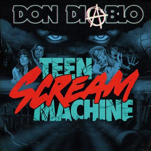 Teen Scream Machine de Don Diablo