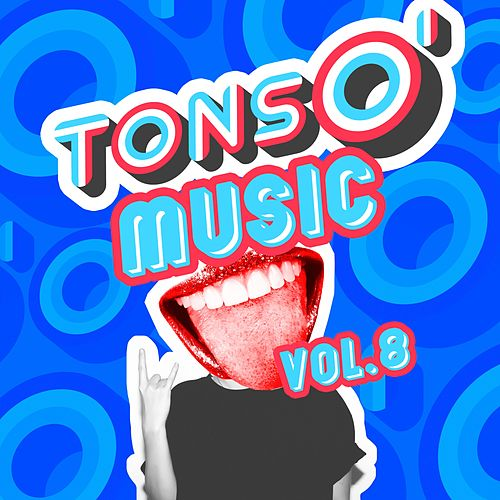 Tons O' Music, Vol. 8 von Various Artists