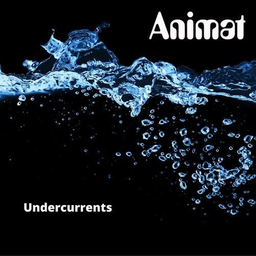 Undercurrents von Animat