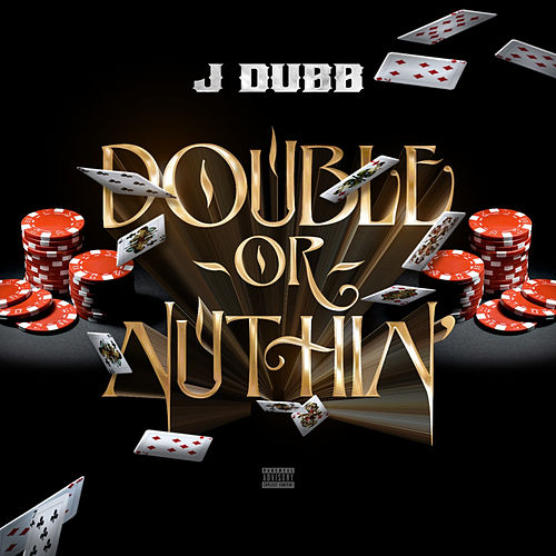 Double or Nuthin' de J. Dubb