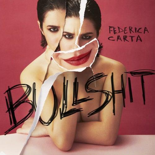 Bullshit by Federica Carta