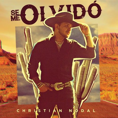 Se Me Olvidó by Christian Nodal