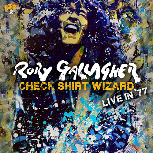 Check Shirt Wizard - Live In '77 by Rory Gallagher